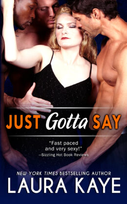 Just Gotta Say Book Cover 1